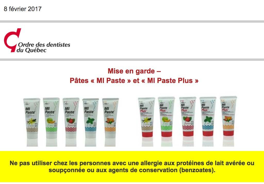 Mise en garde de l'Ordre des dentistes du Québec concernant un produit reminéralisant à base de protéines du lait et pouvant causer des allergies.