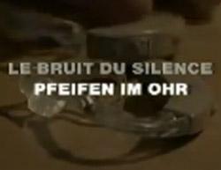 Le bruit du silence, reportage sur les acouphènes